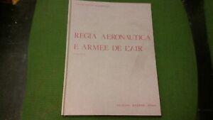 Regia aeronautica e armee de l'air 1940-1943 - Garello - Ed.Bizzarri 1975, 8mg21