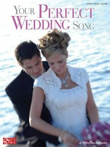 """your Perfect Wedding Song"" Music Book-piano/vocal/guitar-brand New On Sale-rare Douceur AgréAble"