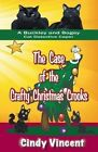 The Case of the Crafty Christmas Crooks (a Buckley and Bogey Cat Detective Caper) by Cindy Vincent (Paperback / softback, 2013)