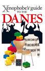 The Xenophobe's Guide to the Danes by Steve Harris, Helen Dyrbye, Thomas Golzen (Paperback, 2008)