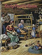 Early Family Home (Early Settler Life) by Kalman, Bobbie