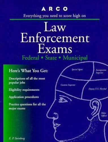 Arco Law Enforcement Exams: Federal, State, Municipal, Steinberg, Eve P., Good B