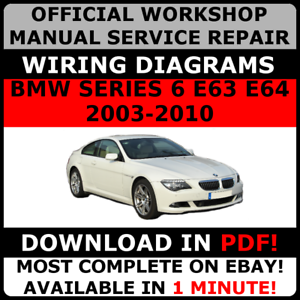 Official Workshop Service Repair Manual For Bmw Series 6 E63 E64 2003 2010 Ebay