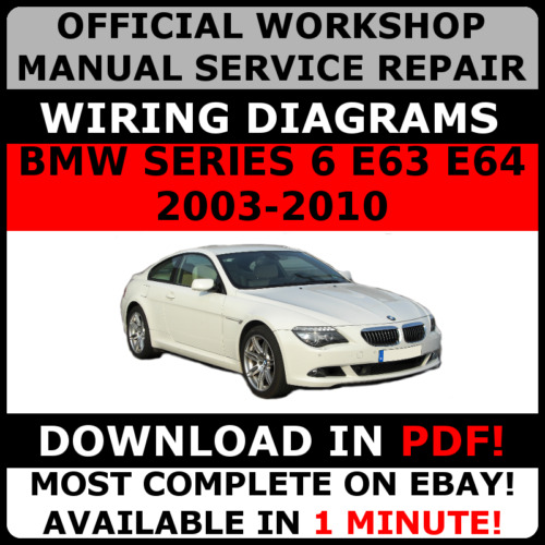 Official Workshop Manual Service Repair BMW 6 Series E63 E64 2003 ...