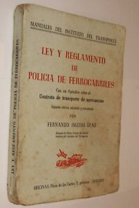 LEY-Y-REGLAMENTO-DE-POLICIA-DE-FERROCARRILES-FERNANDO-INEDIO-DIAZ
