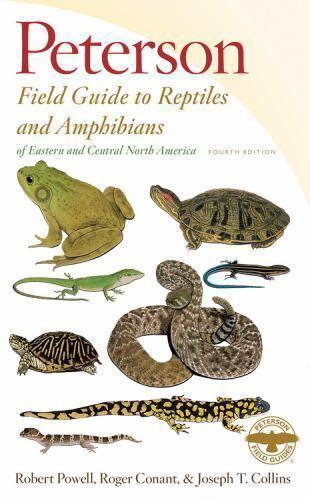 Peterson Field Guide to Reptiles and Amphibians of Eastern and Central North Ame