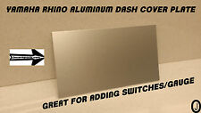 Yamaha Rhino Dash Center Blank Alum Cover Plate For Mounting Gauges Gps switch