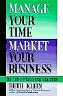 Manage Your Time  Market Your Business  The Time-Marketing Equation