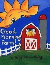 Good Morning Farm! by Marilyn Godfrey (2014, Paperback)