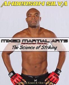the mixed martial arts instruction manual striking by glen cordoza rh ebay com Anderson Silva Wallpaper News About Anderson Silva