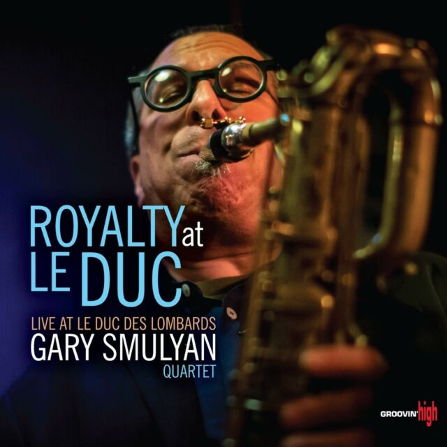 Gary Quartet Smulyan - Royalty at le Duc