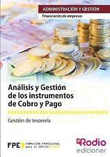 Analisis y Gestion de Los Instrumentos de Cobro y Pago. Financiacion de...