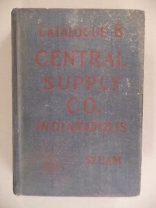 Central-Supply-CATALOG-B-c-1915-plumbing-steam-590-pgs-Indianapolis