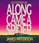 Along Came a Spider by James Patterson (2005, CD, Abridged)
