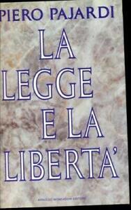 La legge e la libertà Pajardi, Piero