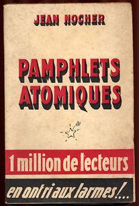 JEAN-NOCHER-JEAN-NOCHER-PAMPHLETS-ATOMIQUES-1947
