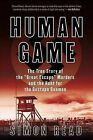 Human Game: The True Story of the 'Great Escape' Murders and the Hunt for the Gestapo Gunmen by Simon Read (Paperback / softback, 2013)
