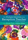 Teaching Reception: Pedagogy and Purpose by SAGE Publications Ltd (Hardback, 2016)