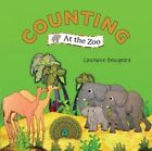 Counting at the Zoo by Constance Beaugeard (Board book, 2015)