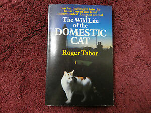 THE-WILD-LIFE-OF-THE-DOMESTIC-CAT-BY-ROGER-TABOR