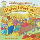 The Berenstain Bears Harvest Festival by Mike Berenstain (Paperback, 2015)