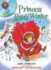 Princess Rosa's Winter by Judy Hindley (Mixed media product, 2008)