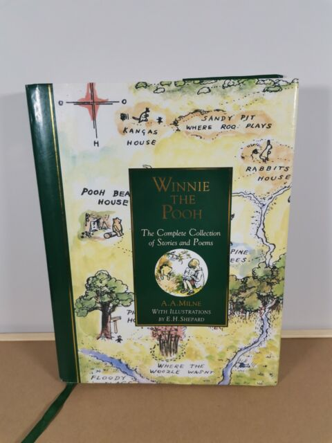 Winnie The Pooh The complete collection of stories and poems Hardback A A Milne