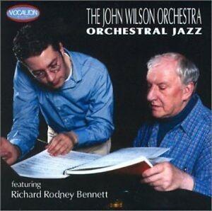 JOHN WILSON & HIS ORCHESTRA WITH RICHARD RODNEY BENNETT ORCHESTRAL JAZZ CDSA6800