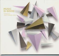 MUSIC IS GOOD =Jean Claude Ades= Trentemöller/Solomun/Jimpster...=groovesDELUXE!