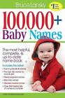 100,000+ Baby Names : The Most Complete Baby Name Book by Bruce Lansky (2015, Paperback)