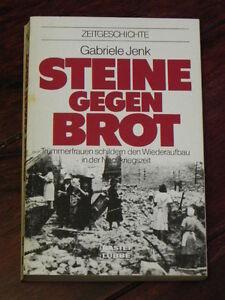 Gabriele Jenk - Steine gegen Brot (Bastei-Lübbe Tb, 1988) - Deutschland - Gabriele Jenk - Steine gegen Brot (Bastei-Lübbe Tb, 1988) - Deutschland