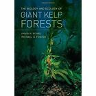 The Biology and Ecology of Giant Kelp Forests by David R. Schiel, Michael S. Foster (Hardback, 2015)