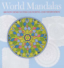 World Mandalas: 100 New Designs for Colouring and Meditation by Madonna Gauding (Paperback, 2005)