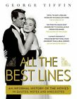 All The Best Lines by George Tiffin (Hardback, 2013)