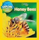 Explore My World: Honey Bees by Jill Esbaum (Paperback, 2017)