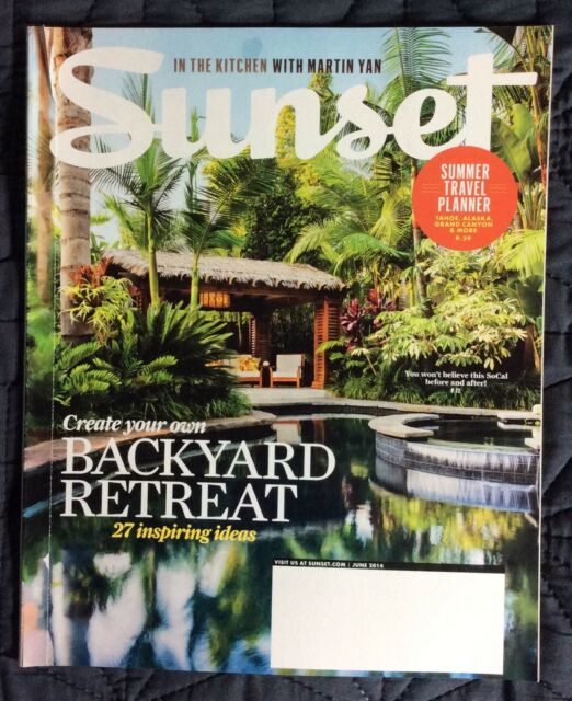 SUNSET MAGAZINE JUNE 2014 CREATE OWN BACKYARD RETREAT 27