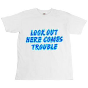 Aufrichtig Kinder Weiß Biker Kinder Motto T-shirt Look Out Here Comes Trouble Top