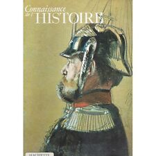 Napoléon 1er Guillaume II Cavour et Bismark CONNAISSANCE DE L'HISTOIRE 1968 N°48