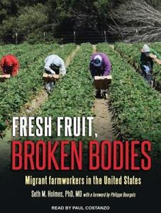 Fresh-Fruit-Broken-Bodies-Migrant-Farmworkers-in-the-United-States-MP3