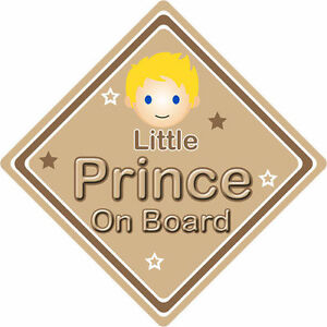 Non Personalised Child/Baby On Board Car Sign ~ Little Prince On Board ~ Blonde