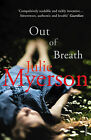 Out of Breath by Julie Myerson (Paperback, 2009)