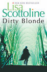 Dirty Blonde by Lisa Scottoline (Paperback, 2007)