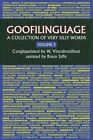 Goofilinguage Volume 3 - A Collection of Very Silly Words by Bruce Jaffe (Paperback / softback, 2015)