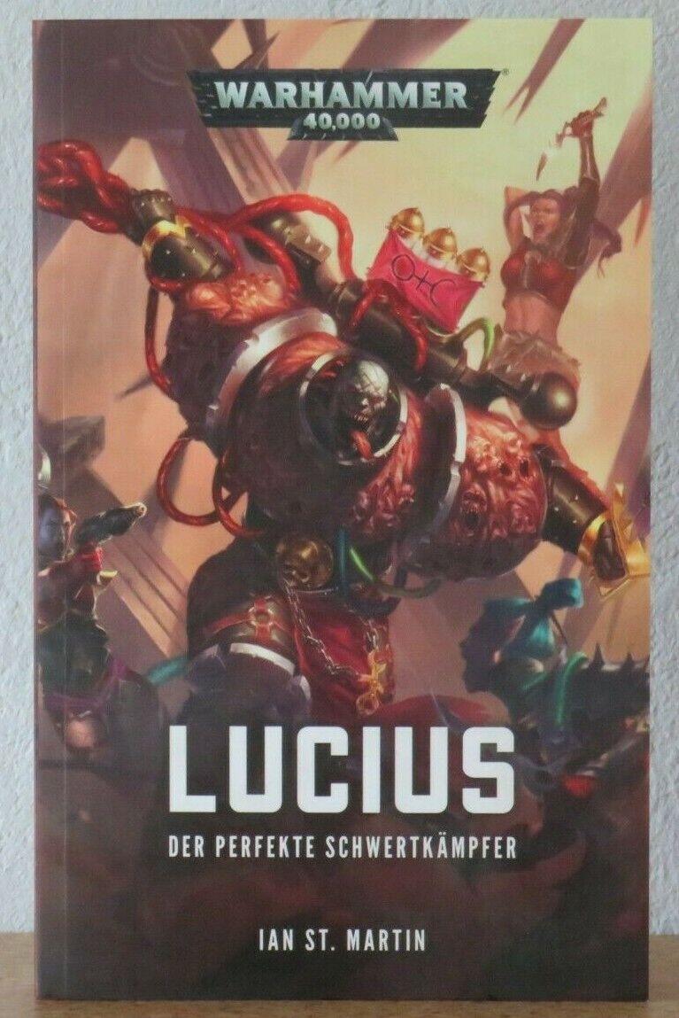 Warhammer 40.000 - Lucius: Der perfekte Schwertkämpfer. - 2. November 2017 - Ian St.Martin