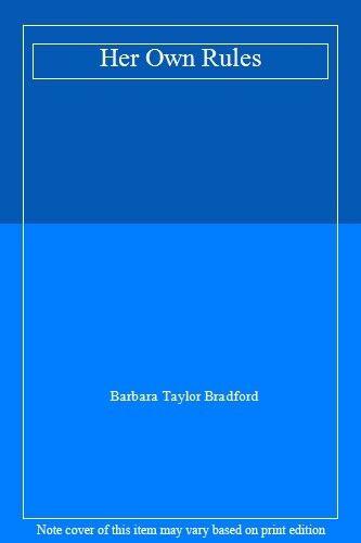 Her Own Rules,Barbara Taylor Bradford- 9780002241526