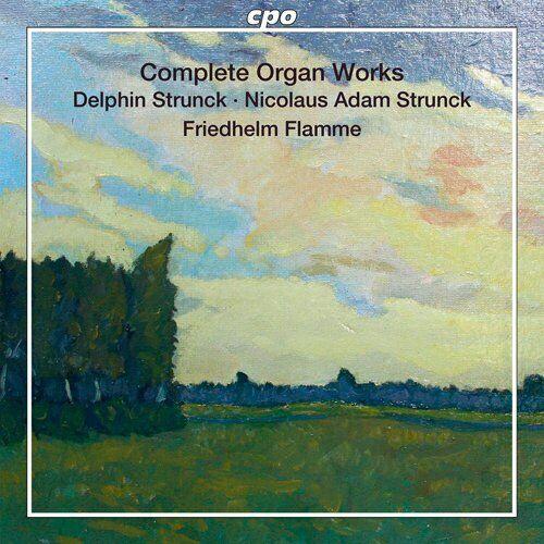 Friedhelm Flamme - Strunck: Complete Organ Works [Friedhelm Flamme, [CD]