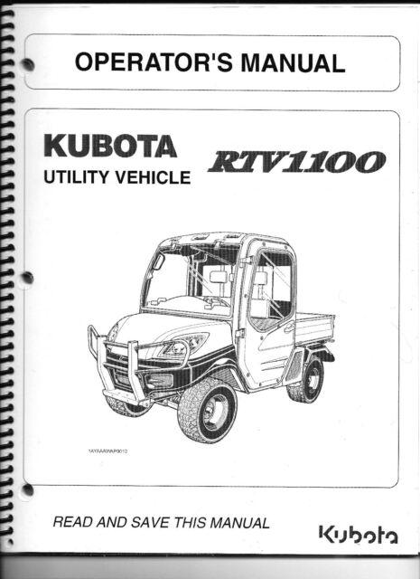 Kubota Rtv1100 Utility Vehicle With Cab Operator S Manual