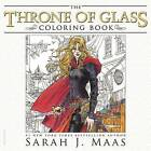 The Throne of Glass Coloring Book by Sarah J Maas (Paperback / softback, 2016)