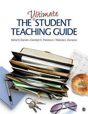 The Ultimate Student Teaching Guide, Dunston, Yolanda L., Patterson, Gerrelyn C.