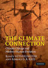 The Climate Connection: Climate Change and Modern Human Evolution by Renee Hetherington, Robert G. B. Reid (Paperback, 2010)